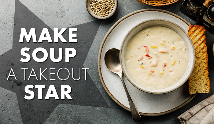 Make Soup A Takeout Star